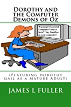 Dorothy and the Computer Demons of Oz by…