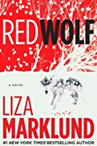 Red Wolf: A Novel by Liza Marklund