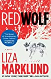 Marklund, Liza: Red Wolf: A Novel