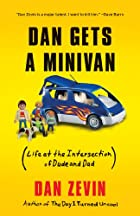 Dan Gets a Minivan: Life at the Intersection…