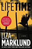 Marklund, Liza: Lifetime: A Novel (Annika Bengtzon)