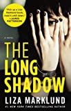 Marklund, Liza: The Long Shadow