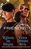 Billingsley, ReShonda Tate: Friends & Foes