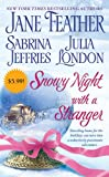 Feather, Jane: Snowy Night with a Stranger