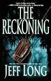 Long, Jeff: The Reckoning: A Thriller
