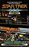 DeCandido, Keith R. A.: Miracle Workers, S.C.E. Book Two (Star Trek)