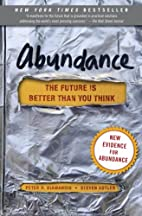 Abundance: The Future Is Better Than You…