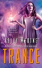 Trance by Kelly Meding