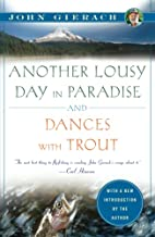 Another Lousy Day in Paradise and Dances…