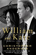 William and Kate: A Royal Love Story by…