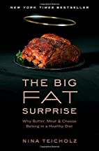 The Big Fat Surprise: Why Butter, Meat and…