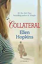 Collateral: A Novel by Ellen Hopkins