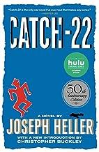 Catch-22: 50th Anniversary Edition by Joseph…