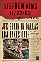 11/22/63: A Novel by Stephen King