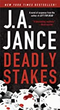 Deadly Stakes (Ali Reynolds) by J. A. Jance