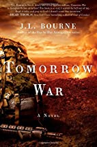 Tomorrow War: The Chronicles of Max by J. L.…