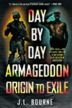 Day by Day Armageddon: Origin to Exile…