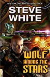 White, Steve: Wolf Among the Stars