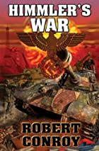 Himmler's War by Robert Conroy