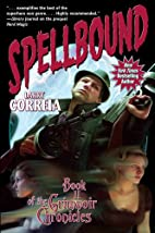 Spellbound: Book II of the Grimnoir…