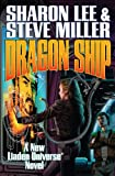 Lee, Sharon: Dragon Ship Limited Signed Edition (Liaden Universe Novels)