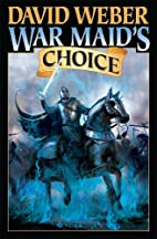 War Maid's Choice (War God, No. 4) by David…
