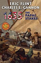 1635: Papal Stakes (Ring of Fire) by Eric…