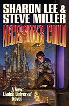 Necessity's Child (Liaden Universe) by…
