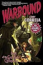 Warbound: Book Three of the Grimnoir…