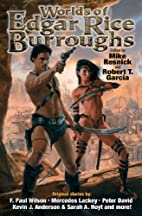 The Worlds of Edgar Rice Burroughs by Robert…