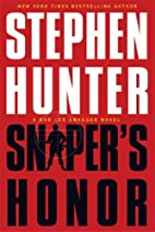 Sniper's Honor by Stephen Hunter