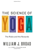 The Science of Yoga: The Risks and the…