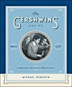 The Gershwins and Me: A Personal History in…