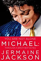 You Are Not Alone: Michael, Through a…