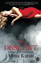 The Descent: Book Three of the Taker Trilogy…