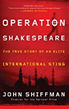 Operation Shakespeare: The True Story of an…