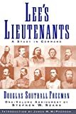 Freeman, Douglas Southall: Lees Lieutenants 3 Volume Abridged: A Study in Command