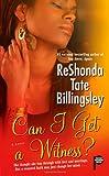 ReShonda Tate Billingsley: Can I Get a Witness?