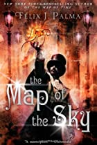 The Map of the Sky by Felix J Palma