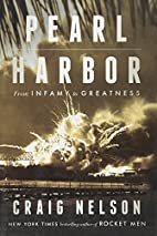 Pearl Harbor: From Infamy to Greatness by…