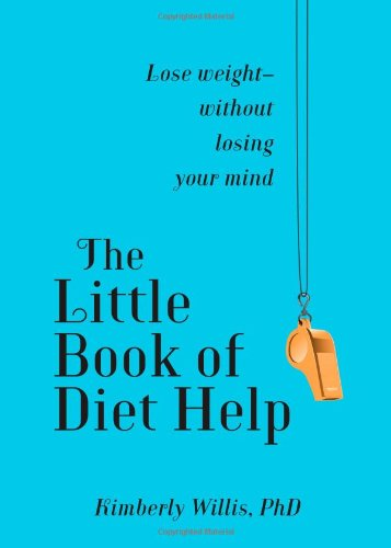 the-little-book-of-diet-help-lose-weight-without-losing-your-mind