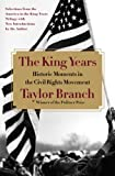 Branch, Taylor: The King Years: Historic Moments in the Civil Rights Movement
