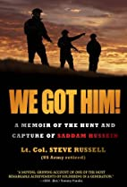 We Got Him!: A Memoir of the Hunt and…