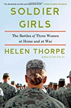 Soldier Girls: The Battles of Three Women at…