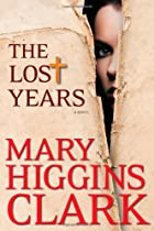 The Lost Years di Mary Higgins Clark