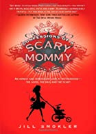 Confessions of a Scary Mommy: An Honest and…