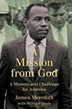 A Mission from God: A Memoir and Challenge…