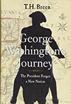 George Washington's journey by T. H. Breen
