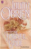 O'Brien, Judith: The Forever Bride
