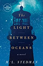 The light between oceans : a novel by M. L.…
